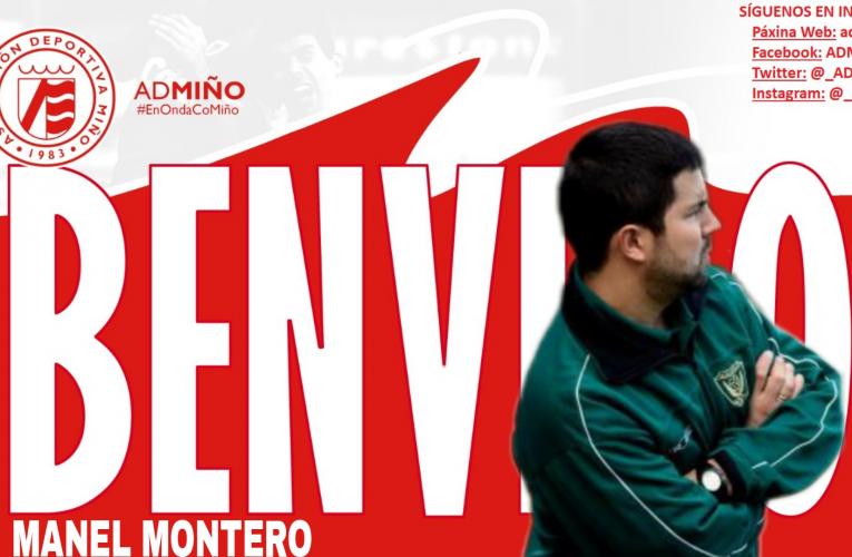 A.D. MIÑO COMUNICADO OFICIAL: MANEL MONTERO, NOVO ADESTRADOR DO PRIMEIRO EQUIPO